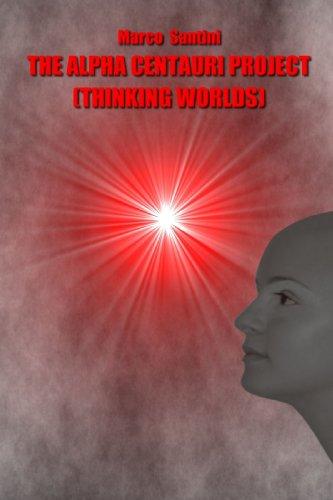 9781409282655: The Alpha Centauri Project (Thinking worlds)