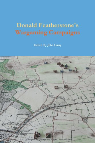 Donald Featherstone's Wargaming Campaigns: Curry, John