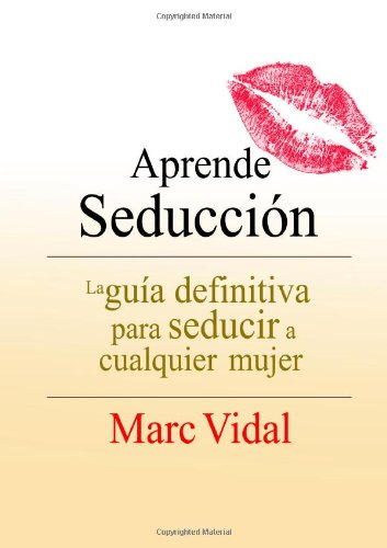 9781409283027: Aprende Seducción (Spanish Edition)