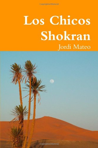9781409284680: Los chicos shokran (Spanish Edition)