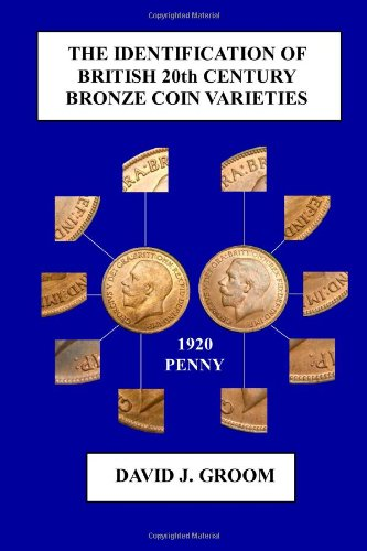 9781409285502: The Identification of British 20th Century Bronze Coin Varieties
