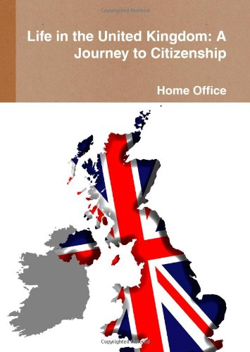 9781409286929: Life in the United Kingdom: A Journey to Citizenship