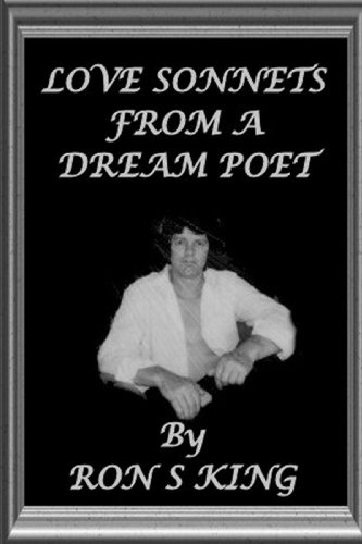 LOVE SONNETS FROM A DREAM POET. (1409289249) by RON S KING