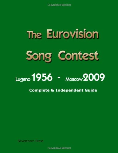 9781409289890: The Complete & Independent Guide to the Eurovision Song Contest 2009