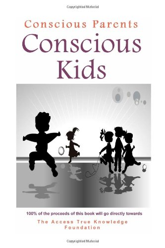 9781409290209: Conscious Parents Conscious Kids