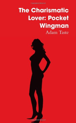 9781409290544: The Charismatic Lover: Pocket Wingman