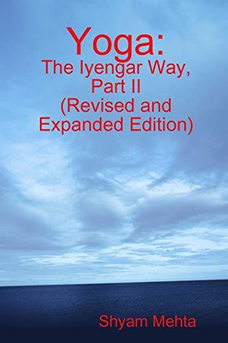 9781409290896: Yoga: The Iyengar Way, Part Ii