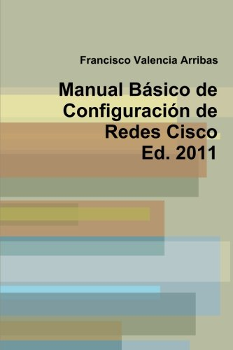 9781409293804: Manual Básico de Configuración de Redes Cisco 2011 (Spanish Edition)