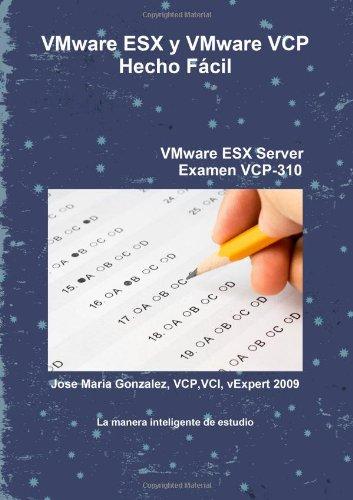 9781409293972: VMware ESX y VMware VCP Hecho Fácil (Spanish Edition)