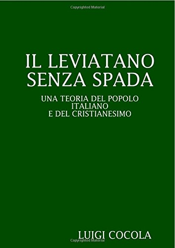 Il Leviatano Senza Spada (Italian Edition): Luigi Cocola