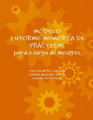 9781409295181: Modelo Informe-Memoria de Prãcticas Para o Corpo de Mestres (Spanish Edition)