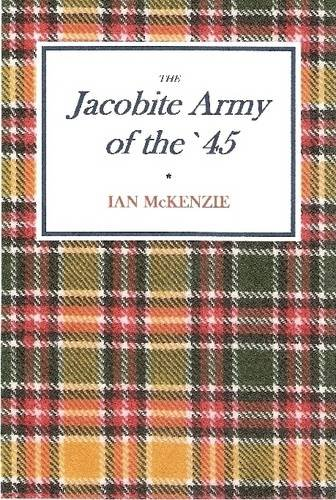 9781409295617: The Jacobite Army of the '45