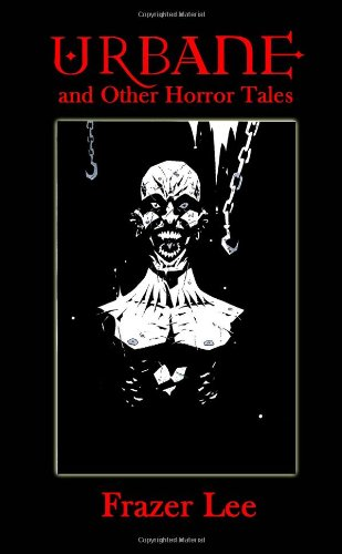 9781409295839: Urbane and Other Horror Tales