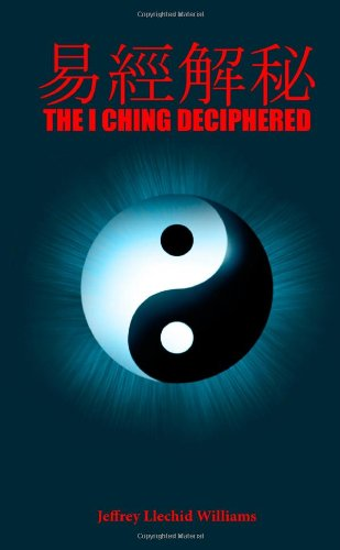 9781409296256: The I Ching Deciphered