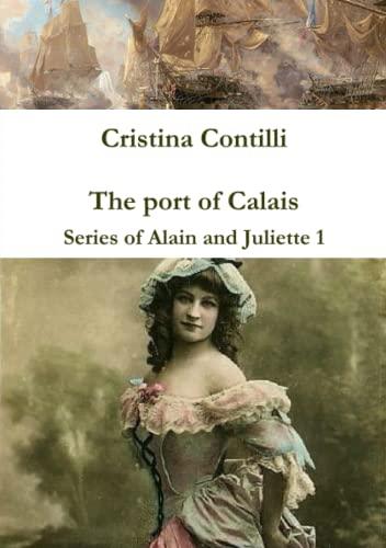 The Port of Calais Series of Alain: Cristina Contilli
