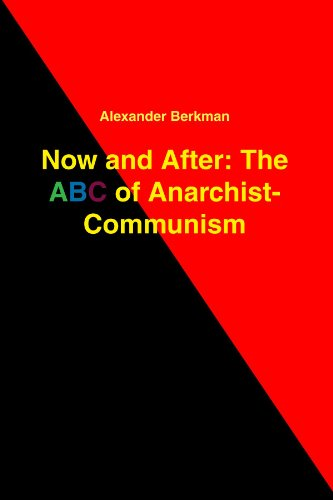 9781409299073: Now and After: The ABC of Anarchist Communism