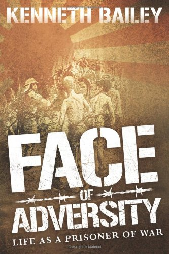 Face Of Adversity (140929997X) by Kenneth Bailey