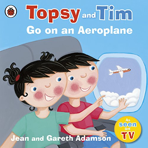 9781409300571: Topsy And Tim Go On An Aeroplane (Topsy & Tim)