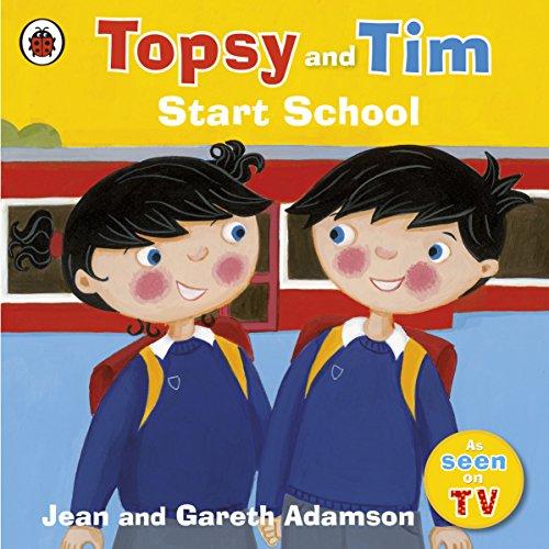 9781409300830: Topsy And Tim Start School (Topsy & Tim)