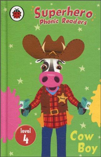 9781409301615: Superhero Phonic Readers: Cow Boy (Level 4) (Phonics)