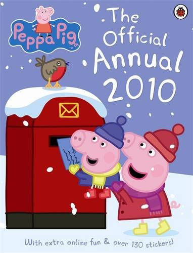 PEPPA PIG: THE OFFICIAL ANNUAL 2010 (9781409302063) by LADYBIRD