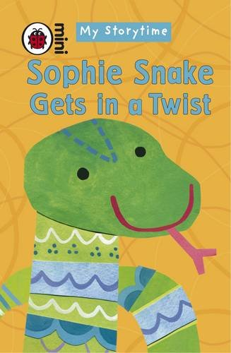 My Storytime: Sophie Snake Gets in a Twist (9781409302452) by Joyce-melanie