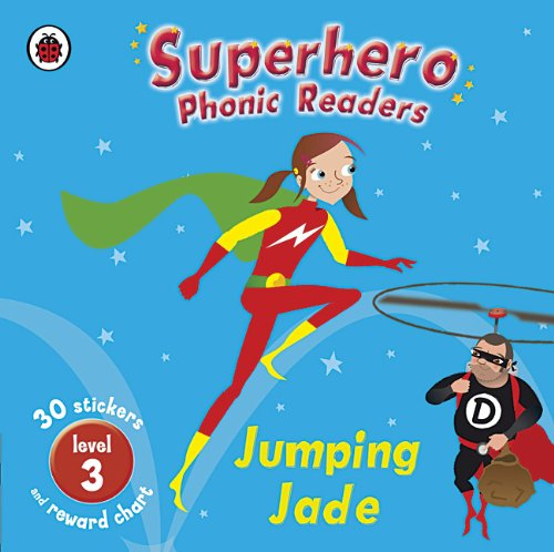 Superhero Phonic Readers: Jumping Jade (Level 3): Ross, Mandy