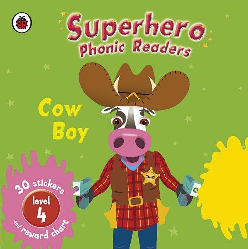 9781409302612: Superhero Phonic Readers: Cow Boy (Level 4) (Phonics)