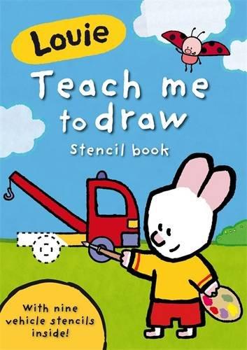 9781409303121: Louie Teach Me To Draw Stencil Book