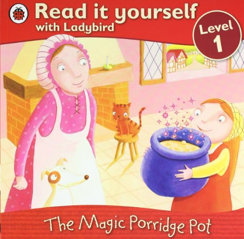 Read It Yourself Level 1 The Magic Porridge Pot (1409303543) by Ladybird