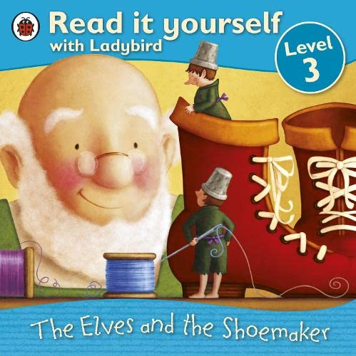 9781409303596: Read It Yourself Level 3 The Elves And The Shoemaker