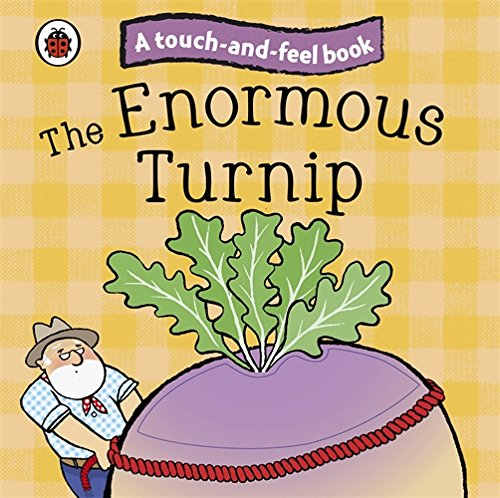 9781409304500: Touch And Feel Fairy Tales The Enormous Turnip (Ladybird Tales)