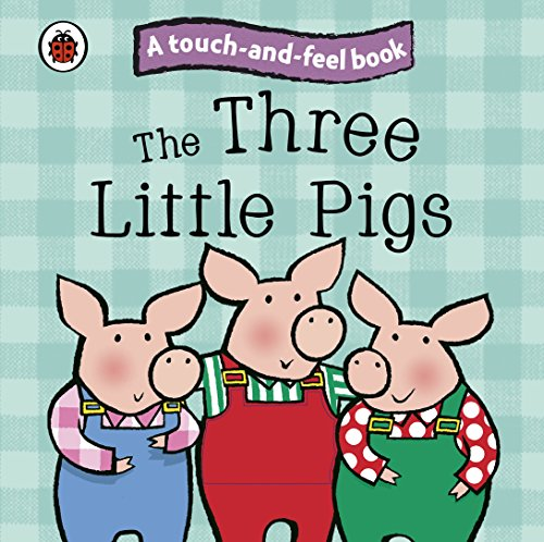9781409304524: The Three Little Pigs: Ladybird Touch and Feel Fairy Tales (Ladybird Tales)