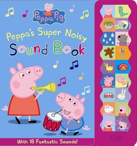 9781409306122: Peppa Pig: Peppa's Super Noisy Sound Book