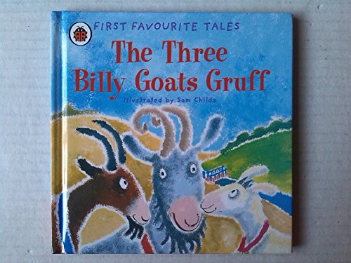 9781409306245: First Favourite Tales: Three Billy Goats Gruff