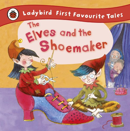 9781409306283: The Elves and the Shoemaker (First Favourite Tales)