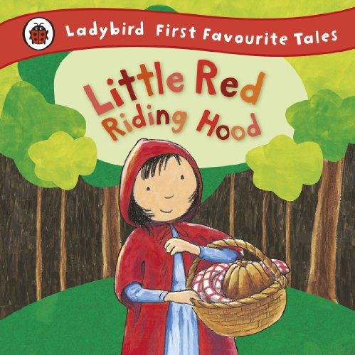 9781409306313: Little Red Riding Hood (First Favourite Tales)