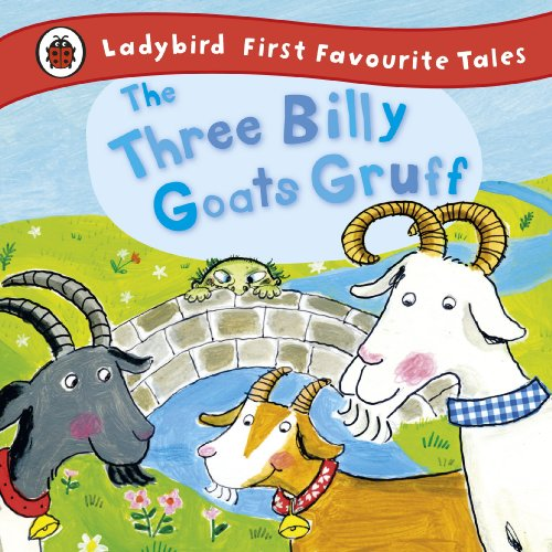 9781409306337: The Three Billy Goats Gruff: Ladybird First Favourite Tales