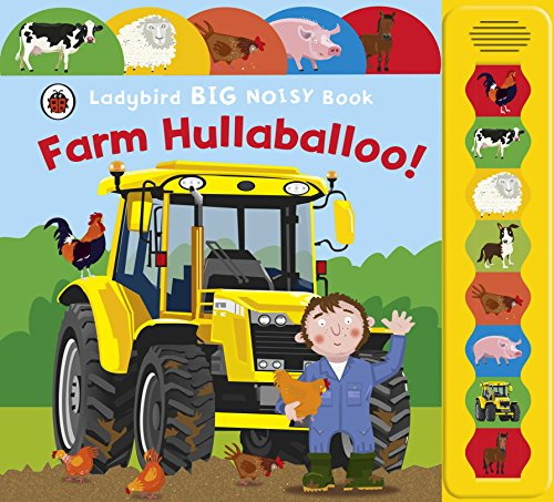 9781409306689: Farm Hullaballoo! (Ladybird Big Noisy Book)