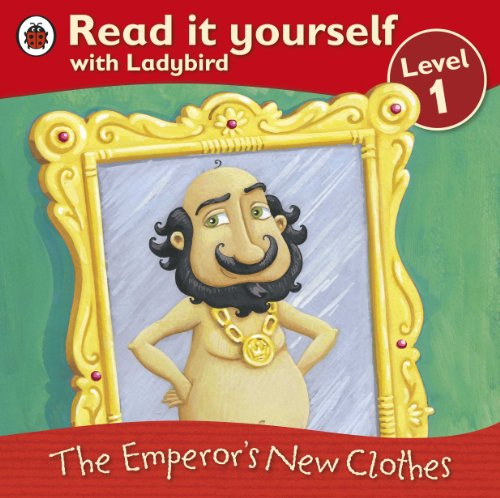 9781409307105: Read It Yourself: The Emporor's New Clothes: Level 1