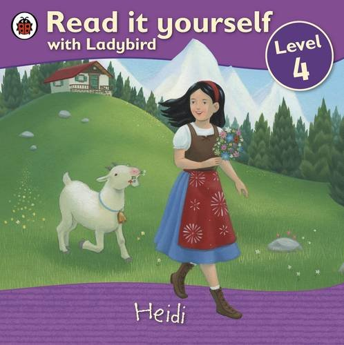 9781409307181: Heidi - Read it yourself with Ladybird: Level 4 (Read It Yourself Level 4)