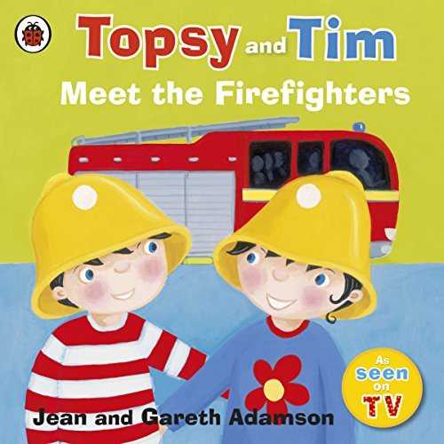 9781409307211: Topsy and Tim: Meet the Firefighters