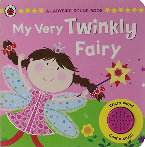 9781409308263: A Ladybird Sound Book:my Very Twinkly Fairy