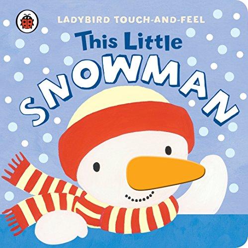 9781409308409: This Little Snowman