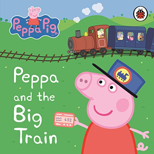 9781409308645: Peppa Pig: Peppa and the Big Train: My First Storybook