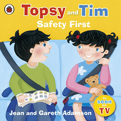 9781409308829: Topsy and Tim: Safety First