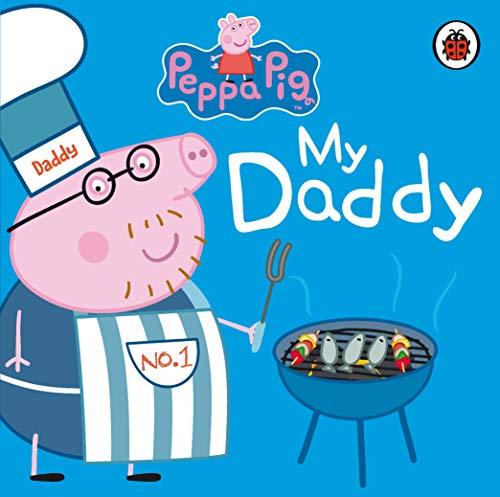 9781409309062: My Daddy. (Peppa Pig)