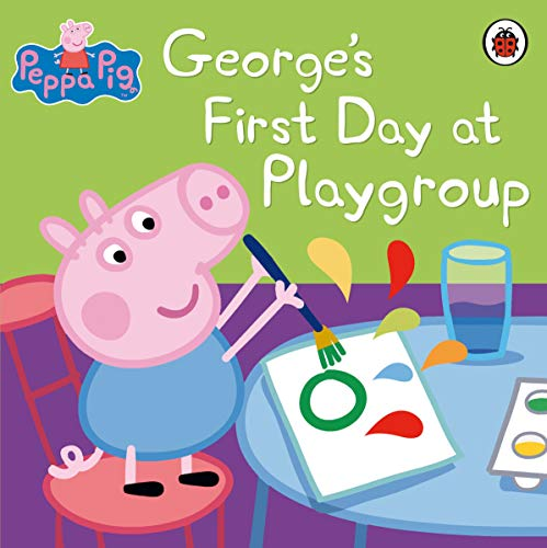 9781409309079: George's First Day at Playgroup. (Peppa Pig)