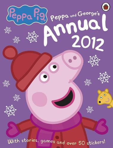 Peppa Pig: The Official Annual 2012: Ladybird