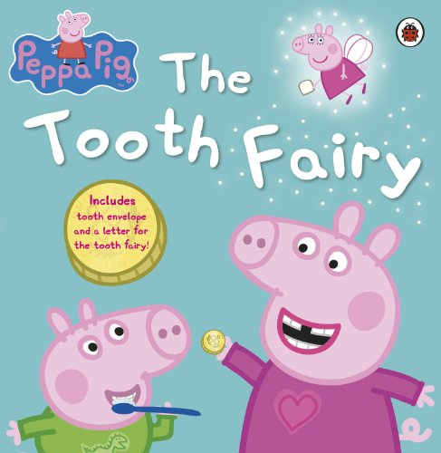 9781409309284: Peppa Pig: The Tooth Fairy